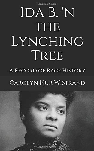 Ida B. 'n the Lynching Tree