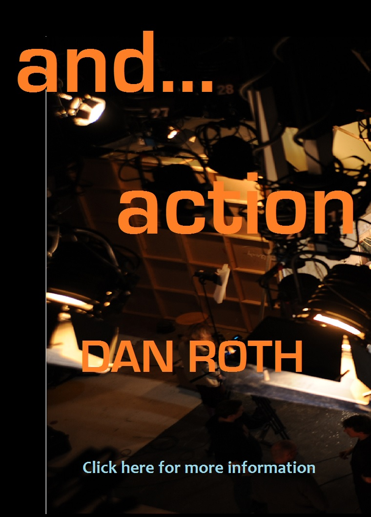 And... Action - a                           one-act play by Dan Roth