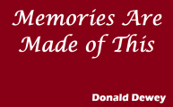 Memories Are Made of This by Donald