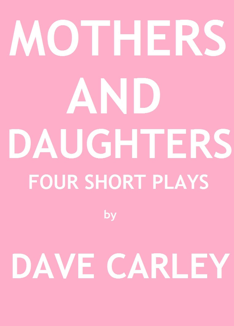 Mothers and Daughters: Four Short Plays by