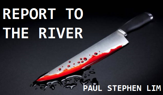 REPORT TO THE RIVER - a one-act play