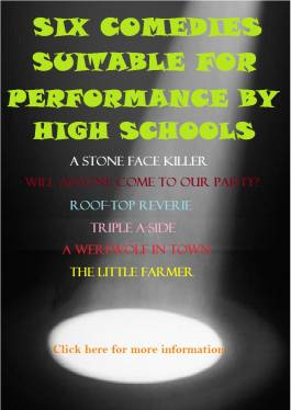 Six one-act plays suitable for performace by high
