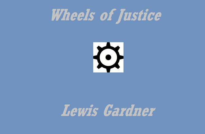 Wheels of Justice - a one-act                                  play